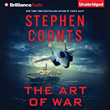 The Art of War: Tommy Carmellini Series, Book 6 Audiobook by Stephen Coonts Narrated by Eric G. Dove