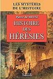 echange, troc Pierre de Meuse - Histoire des hérésies