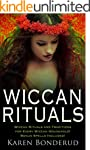 Wiccan Rituals: Wiccan Rituals and Tr...