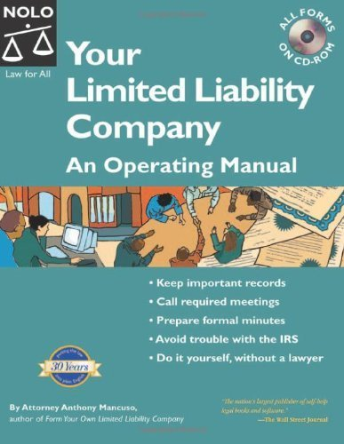 Your Limited Liability Company: An Operating Manual 4th (fourth) edition by Mancuso, Anthony published by NOLO (2005) [Paperback]