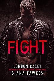 FIGHT(A Bad Boy MMA Romantic Suspense Novel)