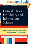 Critical Theory for Library and Infor...