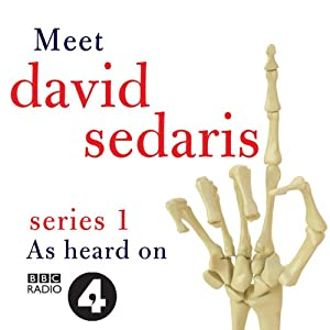 Meet David Sedaris: Series One | [David Sedaris]