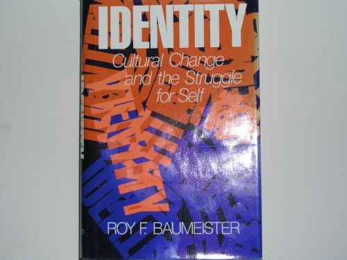 Identity: Cultural Change and the Struggle for Self
