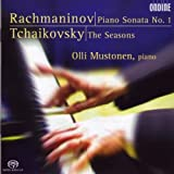 Rachmaninov: Piano Sonata No. 1 / Tchaikovsky: The Seasons