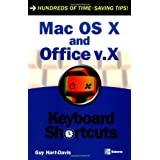 "Mac OS X and Office v.X (Keyboard Shortcuts)von ""Guy Hart-Davis"""