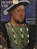 img - for Henry VIII & His Wives: Paper Dolls to Cut Out and Color book / textbook / text book