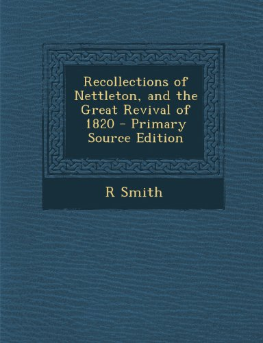 Recollections of Nettleton, and the Great Revival of 1820