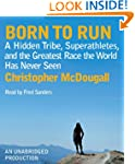 Born to Run: A Hidden Tribe, Superath...