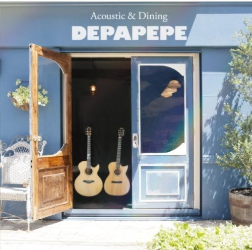 CD : Depapepe - Acoustic & Dining (CD)