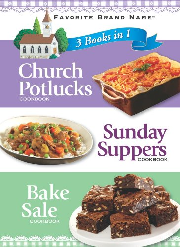 Church Potlucks, Sunday Suppers, Bake Sale