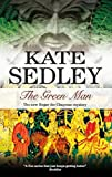 The Green Man (Roger the Chapman Mysteries) Kate Sedley