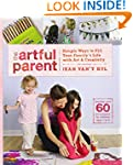 The Artful Parent: Simple Ways to Fil...