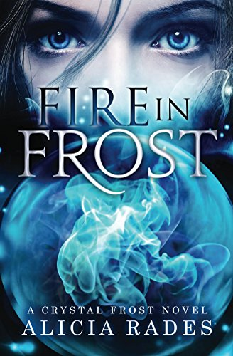 Free Kindle Book : Fire in Frost (Crystal Frost Book 1)