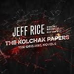 The Kolchak Papers: The Original Novels | Jeff Rice