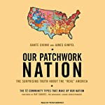 Our Patchwork Nation: The Surprising Truth about the 'Real' America | Dante Chinni,James Gimpel