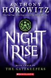 Anthony Horowitz Nightrise (Gatekeepers (Prebound))
