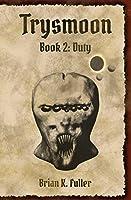 Trysmoon Book 2: Duty (The Trysmoon Saga) (English Edition)