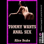 Tommy Wants Anal Sex: First Backdoor Bliss with a Cowboy | Alice Drake