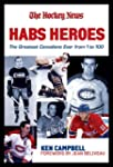 Habs Heroes: The Definitive List of t...