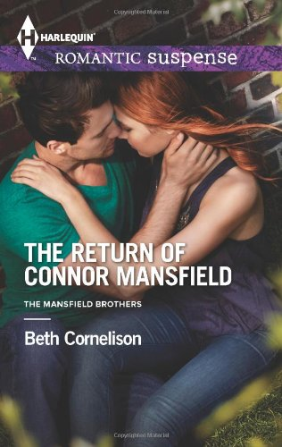 Image of The Return of Connor Mansfield (Harlequin Romantic Suspense\The Mansfield Brothers)