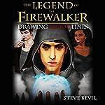 Drawing Bloodlines: The Legend of the Firewalker, Book 2 | Steve Bevil