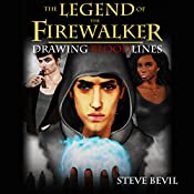 Drawing Bloodlines: The Legend of the Firewalker, Book 2 | Steve Bevil
