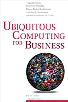Ubiquitous Computing for Business ebook download