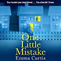 One Little Mistake Audiobook by Emma Curtis Narrated by Penelope Rawlins