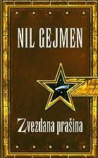 Zvezdana prasina by Nil Gejmen