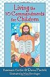 Living the 10 Commandments for Children