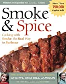 Smoke & Spice - Revised Edition: Cooking With Smoke, the Real Way to Barbecue (Non): Cheryl Alters Jamison, Bill Jamison: 9781558322622: Amazon.com: Books