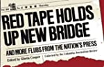Red Tape Holds Up New Bridge: And Mor...