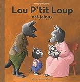 """Afficher """"Lou P'tit loup n° 4<br /> Lou P'tit loup est jaloux"""""""