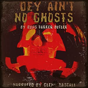 Dey Ain't No Ghosts Audiobook