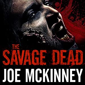 The Savage Dead | [Joe McKinney]