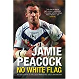 Jamie Peacock: No White Flagby Jamie Peacock