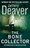 Jeffery Deaver The Bone Collector (Lincoln Rhyme)