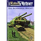Kaiserfront 1949 Band 1: Die schwarze Machtvon &#34;Heinrich von Stahl&#34;
