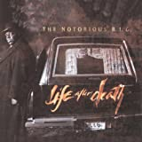 Life After Death ~ Notorious B.I.G.