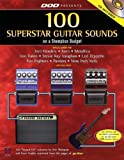 Dod Presents 100 Superstar Guitar Sounds on a Stompbox Budget (Guitar Presents)