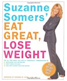 img - for Suzanne Somers' Eat Great, Lose Weight: Eat All the Foods You Love in