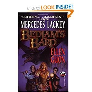 Bedlam's Bard (Bedlam Bard Omnibus, Books 1 and 2) by Mercedes Lackey and Ellen Guon