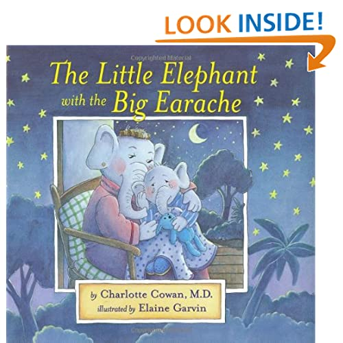 The Little Elephant with the Big Earache (Dr. Hippo)