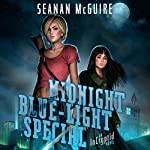 Midnight Blue-Light Special: An Incryptid Novel, Book 2 (       UNABRIDGED) by Seanan McGuire Narrated by Amy Finegan