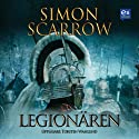 Legionären [Legionnaire] (       UNABRIDGED) by Simon Scarrow Narrated by Torsten Wahlund