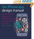 The iPhone App Design Manual: Create...