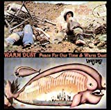 Peace for Our Time/Warm Dust by Warm Dust [Music CD]