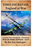 img - for Timeline Repair: England at War (Broken History) (Volume 2) book / textbook / text book