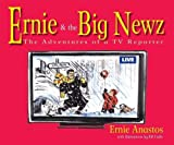 Ernie & The Big Newz